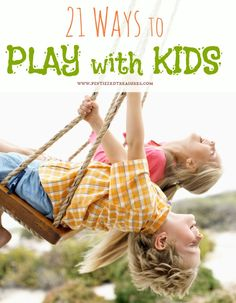Are you burned out of ideas for playing with your kids? Here are 21 creative play ideas to get you connecting with your munchkins! #kidsactivities #playingwithkids www.pintsizedtreasures.com