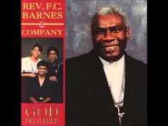 """""""Oh What a Blessing"""" Rev. F.C. Barnes and Company"""