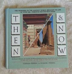 Then and Now: Wonders of the Ancient World, Stefania & Dominic Perring 1991