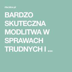 BARDZO SKUTECZNA MODLITWA W SPRAWACH TRUDNYCH I ... Music Humor, God, Santorini, Brain, Tips, Bible, Humor, Dios, The Brain