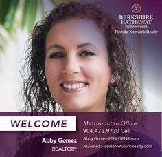 BERKSHIRE HATHAWAY HOMESERVICES FLORIDA NETWORK REALTY WELCOMES ABBY GOMEZ