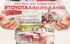 Toyota Hadirkan semangat #ToyotaAdaUntukAnda Toyota