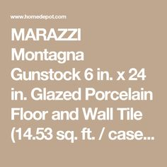 MARAZZI Montagna Gunstock 6 in. x 24 in. Glazed Porcelain Floor and Wall Tile (14.53 sq. ft. / case)-ULG4 - The Home Depot