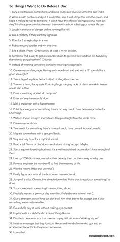 36 (Very Strange or Impossible) Things I Want to Do Before I Die [Pic]