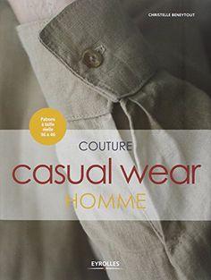 Couture Casual Wear Homme - Patrons à taille réelle 36 à 46 de Christelle Beneytout http://www.amazon.fr/dp/2212136889/ref=cm_sw_r_pi_dp_9E91ub1GTP3G9