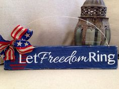Memorial Day sign, 4th of July sign, Wooden door sign, hanging door sign, Let Freedom Ring on Etsy, $18.00