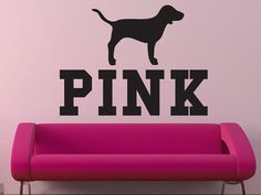 Hey, I found this really awesome Etsy listing at https://www.etsy.com/listing/471439375/pink-victorias-secret-pink-with-dog-wall