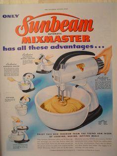 1947 Ad Sunbeam Mixmaster Mixer