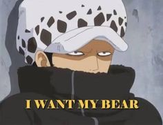 """I want my bear"" Trafalgar D. Water Law One piece One Piece Meme, One Piece Funny, One Piece Fanart, Trafalgar Law, Anime Guys, Manga Anime, Anime Art, Manga Girl, Monkey D Luffy"