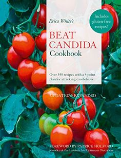 Erica White's Beat Candida Cookbook by Erica White