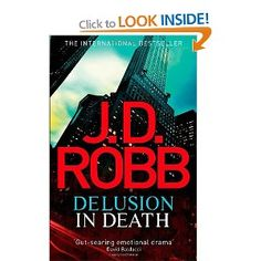 Delusion in Death: 35 Nora Roberts, Thrillers, Death, Number, Amazon, Reading, Books, Amazons, Libros