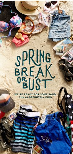 Spring Break or bust | We're ready for some sand, sun (& definitely fun).