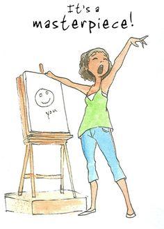 Zo simpel kan het zijn.... Maak eens een tekening van jezelf waarin je al je goed eigenschappen en talenten een plaats geeft... Een meesterwerk!
