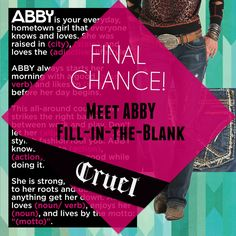 It's your FINAL chance to enter to win Cruel's MEET ABBY Fill-in-the-Blank Contest! We'll announce the winners Monday morning.   You can go back each week to enter for more chances to win! #cruelcontest