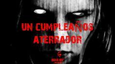 Historia de Terror - Un cumpleaños aterrador