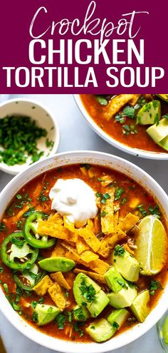 Crockpot Chicken Tortilla Soup - The Girl on Bloor This Crockpot Chicken Tortilla Soup is so flavourful - just dump in all the ingredients and push start, then top with avocado, tortilla strips, jalapeno and cilantro! Authentic Chicken Tortilla Soup, Healthy Chicken Tortilla Soup, Crockpot Chicken Enchilada Soup, Crockpot Chicken Meals, Tortilla Soup Recipe Crockpot, Slow Cooker Tortilla Soup, Avocado Chicken, Chicken Chili, Healthy Soup