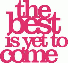 Silhouette Online Store: 'the best is yet to come' phrase