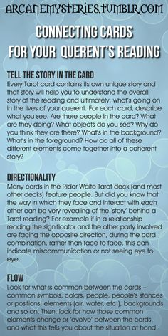 Tarot Tips http://arcanemysteries.tumblr.com/  Connecting Cards For Your Querent's Readings.