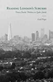 Reading London's Suburbs: From Charles Dickens to Zadie Smith by Ged Pope - E 625 POP