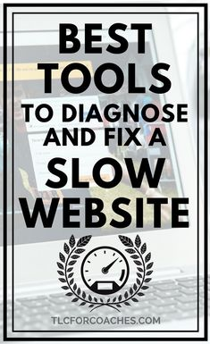 Best free online tools to diagnose problems with a slow website and how to fix it. #website #optimization #slow #freetools #free