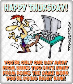 1000+ images about Happy Thursday!!! on Pinterest | Happy ...