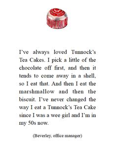 I Love Tunnock's Tea Cakes - stories about biscuits in general and Tunnock's in particular Tunnocks Tea Cakes, Cake Story, Biscuits, Memories, Chocolate, My Love, Eat, Artist, Crack Crackers