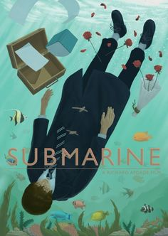 richard ayoade movie posters Submarine craig roberts Yasmin Paige oliver tate noah taylor indie films submarine movie submarine poster