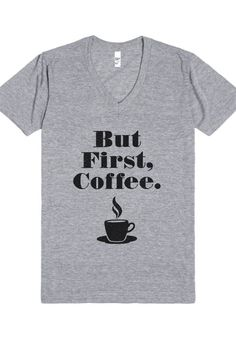 Gray 'But First, Coffee' Tee