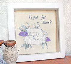 Time for Tea? - Embroidered Wall Art Decoration - Free Hand Machine Embroidery -Appliqué  - Rhiannon James Textiles -  www.facebook.com/rhiannonjamestextiles