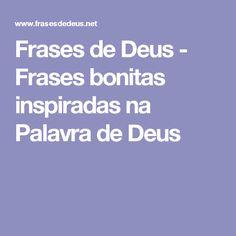 Frases de Deus - Frases bonitas inspiradas na Palavra de Deus