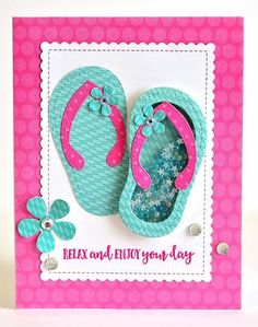 Flip-Flop Shaker card! Sunny Days Shaped Shaker Set - With Bonus! Ginger Williams, Relax and Enjoy Your Day, Queen and Company