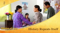 "Gospel Movie ""Mission of Love"" (2) - History Repeats Itself"