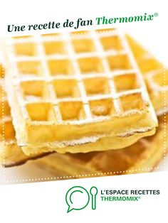 Gaufres légères et croustillantes. par emicuisine. Une recette de fan à retrouver dans la catégorie Desserts & Confiseries sur www.espace-recettes.fr, de Thermomix<sup>®</sup>.