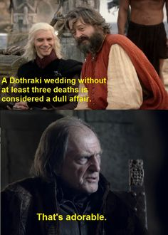 Game of Thrones - Red Wedding...although having to witness the red wedding episode was NOT at all funny =(
