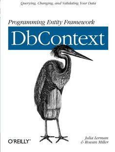 Programming Entity Framework: DbContext by Julia Lerman