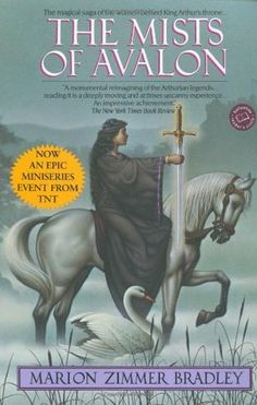 The Mists of Avalon (Avalon, #1) by Marion Zimmer Bradley (recommended by Kelly O)