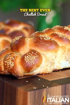 The Best Ever Challah Bread From @SlowRoasted