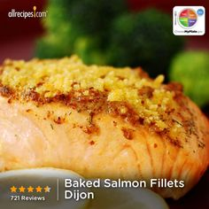 """Baked Salmon Fillets Dijon   """"This is absolutely the best salmon recipe. Quick and easy. I didn't have Italian-style dry bread crumbs so I made my own with bread crumbs and some Italian seasoning."""" #MyPlateBirthday"""