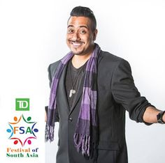 POPULAR INDIAN STAND UP COMEDIAN and CANDIAN TV TALK SHOW CELEBRITY TO CO-HOST: TD FESTIVAL OF SOUTH ASIA   POPULAR INDIAN STAND UP COMEDIAN and CANDIAN TV TALK SHOW CELEBRITY TO CO-HOST: TD FESTIVAL OF SOUTH ASIA    TORONTO ON (June 17 2016)  TD Festival of South Asia is getting ready for one of the best summer celebrations in the city of Toronto and will announce the exciting line-up for performers in the next four weeks.    This year the principal Master of Ceremonies include multiple…