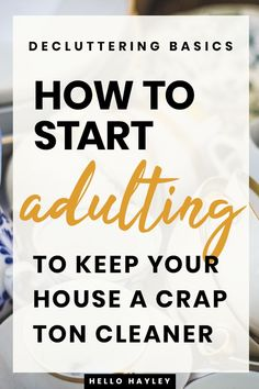 Are you feeling overwhelmed by decluttering your house? I'm sharing my 5 best tips that helped me keep my home clutter free, including my kitchen, bathrooms, and bedroom. If you're a new mom or recent college graduate trying to get a handle on being an adult, then you're going to love these tips and tricks! Take a look a my best life hacks to start adulting. #minimalist #cleaningtips #declutter