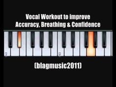Vocal Workout to Improve Accuracy, Breathing and Confidence - YouTube
