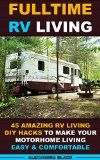 Free Kindle Book -  [Sports & Outdoors][Free] Fulltime RV Living 45 Amazing RV Living DIY Hacks to Make Your Motorhome Living Easy & Comfortable: (RV living,  RV living full-time, RV living tips, RV ...  Motorhome Living, RV Living Pictures) Check more at http://www.free-kindle-books-4u.com/sports-outdoorsfree-fulltime-rv-living-45-amazing-rv-living-diy-hacks-to-make-your-motorhome-living-easy-comfortable-rv-living-rv-living-full-time-rv-living-tips-rv-motorhom/