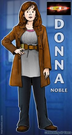 Donna Noble by Marlowinc Doctor Who Cast, Eleventh Doctor, Geronimo, Original Doctor Who, Peter Davison, Catherine Tate, Doctor Who Companions, Captain Jack Harkness, Best Doctors