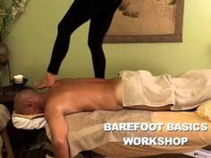 ▶ Ashiatsu Barefoot Basics Workshop - YouTube