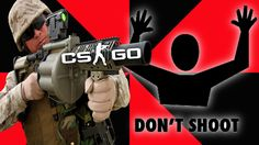 Please Don't Shoot Me // Counter Strike Funny Moments