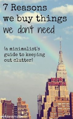 De-clutter.