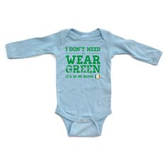 I Don't Need to Wear Green, It's in Me Blood Cute St. Patrick's Day Long Sleeve Baby Bodysuit Funny Design for Saint Patricks Day St. Paddy on Etsy, $13.99