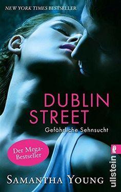 Dublin Street - Gefährliche Sehnsucht (Edinburgh Love Stories 1) von Samantha Young