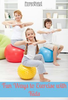 Here are some Fun Ways to Exercise with Kids, including several fun activities that get kids active and ways to get your kids to exercise with you.