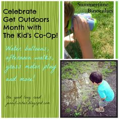 The Good Long Road: {Kids Co-Op} Great Outdoors Month: Activities to Inspire You To Get Outside...Plus, a Bonus Baby Activity